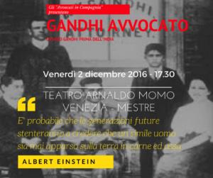 Gandhi avvocato ovvero Gandhi prima dell'India - 2 dicembre Teatro Arnaldo Momo - Unione ...